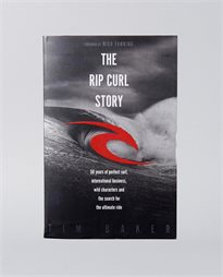 The Rip Curl Story Book